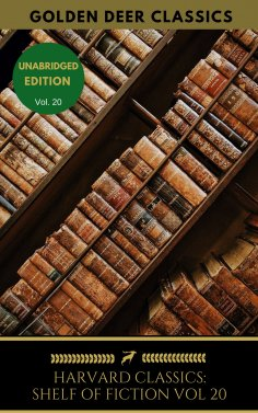 eBook: The Harvard Classics Shelf of Fiction Vol: 20