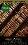ebook: The Harvard Classics Shelf of Fiction Vol: 16 & 17