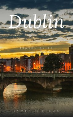 ebook: 360 Planet Dublin (Travel Guide)