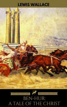 ebook: Ben-Hur: A Tale of the Christ (Golden Deer Classics)