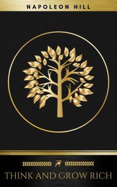 eBook: Think and Grow Rich (Golden Deer Classics)