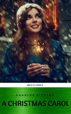 ebook: A Christmas Carol (Classic Edition With Original Illustrations)