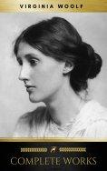 eBook: Virginia Woolf: Complete Works