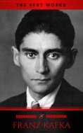 ebook: Franz Kafka: The Best Works