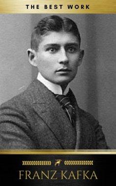 eBook: Franz Kafka: The Best Works