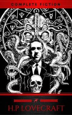 eBook: H. P. Lovecraft: The Complete Collection