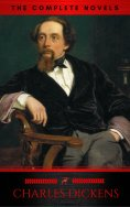 eBook: Charles Dickens: The Complete Novels (The Greatest Writers of All Time)