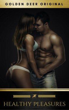 eBook: Healthy Pleasures: Business Woman Romance (Golden Deer Original)