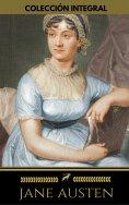 eBook: Colección integral de Jane Austen (Emma, Lady Susan, Mansfield Park, Orgullo y Prejuicio, Persuasión