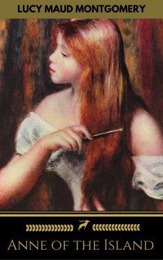 eBook: Anne of the Island (Golden Deer Classics)