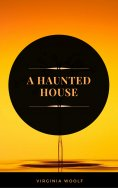 eBook: A Haunted House (ArcadianPress Edition)