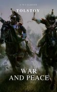 eBook: War and Peace (Complete Version, Active TOC) (A to Z Classics)