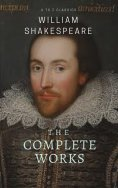 eBook: The Complete works of William Shakespeare ( included 150 pictures & Active TOC) (AtoZ Classics)