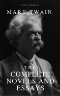 eBook: Mark Twain: The Complete Novels and Essays