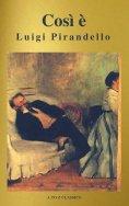 eBook: Così è (se vi pare) (A to Z Classics)