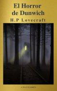 eBook: El Horror de Dunwich ( AtoZ Classics )
