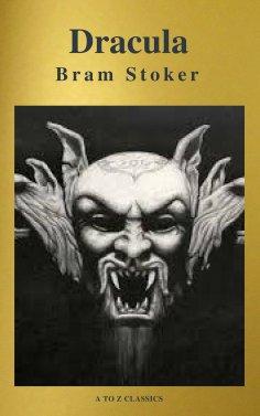 ebook: Drácula: Clásicos de la literatura ( A to Z Classics)