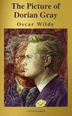 A To Z Classics Oscar Wilde The Picture Of Dorian Gray A