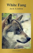 ebook: White Fang (Best Navigation, Free AUDIO BOOK) (A to Z Classics)