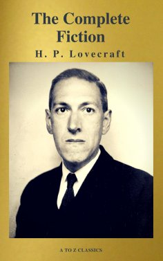 eBook: H. P. Lovecraft: The Complete Fiction