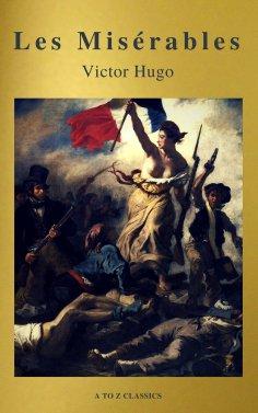 eBook: Les Misérables (Active TOC, Free Audiobook) (A to Z Classics)