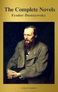 eBook: Fyodor Dostoyevsky: The Complete Novels ( A to Z Classics )