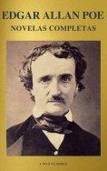 ebook: Edgar Allan Poe: Novelas Completas (A to Z Classics)