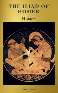 eBook: The Iliad of Homer ( Active TOC, Free Audiobook) (A to Z Classics)