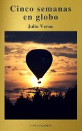 eBook: Cinco semanas en globo by Julio Verne (A to Z Classics)