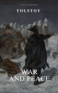 eBook: War and Peace (Complete Version,Best Navigation, Free AudioBook) (A to Z Classics)