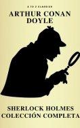 eBook: Sherlock Holmes: La colección completa (Clásicos de la literatura) (Active TOC) (AtoZ Classics)