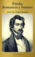 eBook: José de Espronceda : Poesía, Romances y Sonetos ( Clásicos de la literatura ) ( A to Z classics)