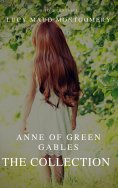 ebook: The Collection Anne of Green Gables (A to Z Classics)