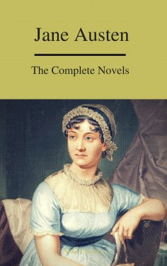 ebook: The Complete Novels of Jane Austen ( A to Z Classics)