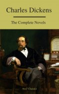 eBook: Charles Dickens  : The Complete Novels (A to Z Classics)