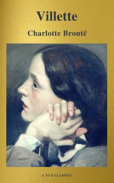 eBook: Villette (A to Z Classics)