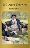ebook: Il Circolo Pickwick (classico della letteratura) (A to Z Classics)