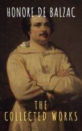 eBook: The Collected Works of Honore de Balzac