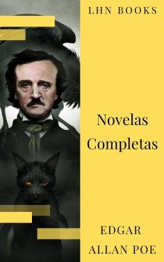 eBook: Edgar Allan Poe: Novelas Completas