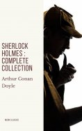 ebook: Sherlock Holmes : Complete Collection
