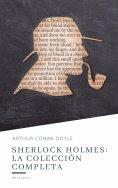 ebook: Sherlock Holmes: La colección completa