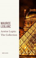 eBook: Arsène Lupin: The Collection