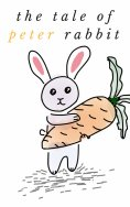 eBook: The Tale of Peter Rabbit: by Beatrix Potter