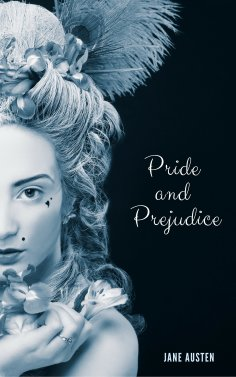 eBook: Pride and Prejudice (JA 2018 Edition)