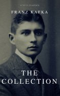 eBook: Franz Kafka: The Collection (A to Z Classics)