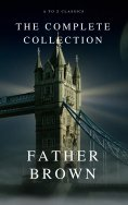 eBook: The Complete Father Brown Stories (A to Z Classics)