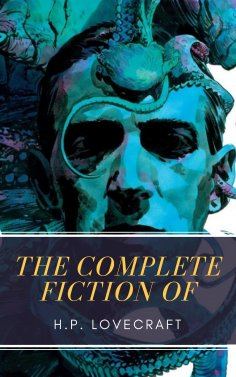 eBook: The Complete Fiction of H.P. Lovecraft