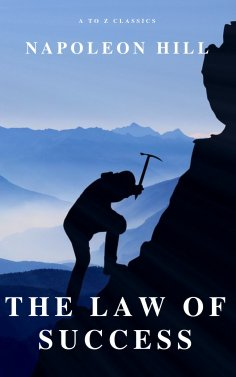 eBook: The Law of Success: In Sixteen Lessons