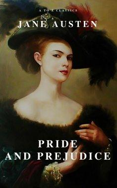 eBook: Pride and Prejudice ( A to Z Classics )