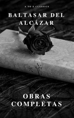 eBook: Baltasar del Alcázar: Obras completas